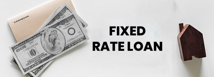 Fixed rate loan, please explain?
